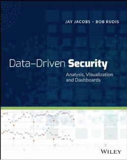 『Data-Driven Security: Analysis, Visualization and Dashboards』